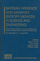 Bayesian Inference and Maximum Entropy Methods in Science and Engineering Book