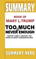 Summary Book of Mary L  Trump Too Much and Never Enough Book