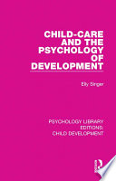 Child Care and the Psychology of Development Book