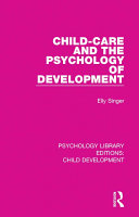Child Care and the Psychology of Development
