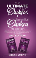 The Ultimate Guide to Chakras   Essential Chakra Meditation