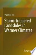 Storm Triggered Landslides In Warmer Climates
