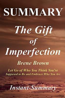 Summary - The Gift of Imperfection