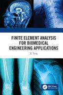 Finite Element Analysis for Biomedical Engineering Applications [Pdf/ePub] eBook