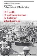 De Gaulle et la décolonisation de l'Afrique subsaharienne