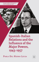 Spanish-Italian Relations and the Influence of the Major Powers, 1943-1957 Pdf/ePub eBook