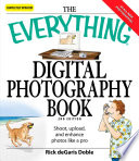 The Everything Digital Photography Book