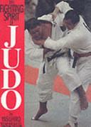 The Fighting Spirit of Judo