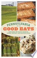 Pennsylvania Good Eats Book