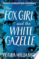The Fox Girl and the White Gazelle