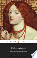 The Pre Raphaelites From Rossetti To Ruskin