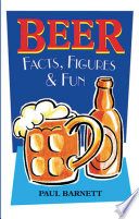 Beer Facts Figures And Fun Book PDF