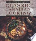 Elizabeth Baird's Classic Canadian Cooking