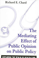 Mediating Effect of Public Opinion on Public Policy  The