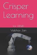 Crisper Learning: For Uipath - Vaibhav Jain - Google Books