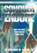 Conquer and Endure