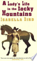 A Lady s Life In The Rocky Mountains