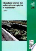 Interactions Between Fish and Aquatic Macrophytes in Inland Waters