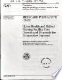 Medicare Post Acute Care