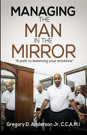 Managing the Man in the Mirror
