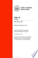 2017 Cfr Annual Print Title 10 Energy Parts 200 499