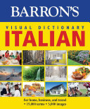 Barron's Visual Dictionary: Italian: For Home, Business, and Travel