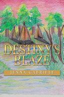 Destiny's Blaze ebook
