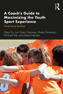 A Coach's Guide to Maximizing the Youth Sport Experience [Pdf/ePub] eBook
