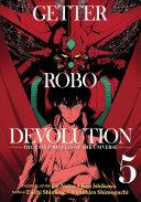Getter Robo Devolution Vol  5