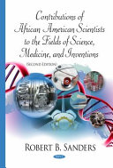 Contributions of African American Scientists to the Fields of Science, Medicine, and Inventions, Second Edition