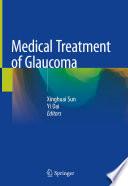 Medical Treatment of Glaucoma Book