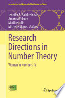 Research Directions In Number Theory