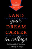 Land Your Dream Career in College