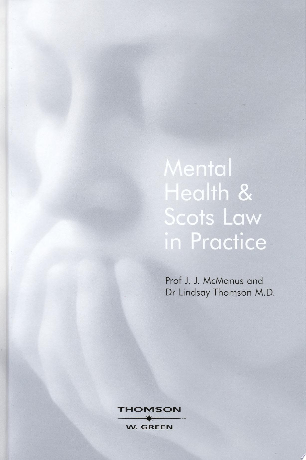 Mental Health and Scots Law in Practice