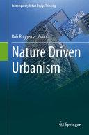 Nature Driven Urbanism