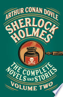 Sherlock Holmes  The Complete Novels and Stories  Volume II