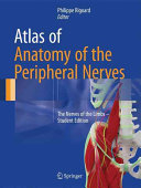 Atlas of Anatomy of the Peripheral Nerves Book