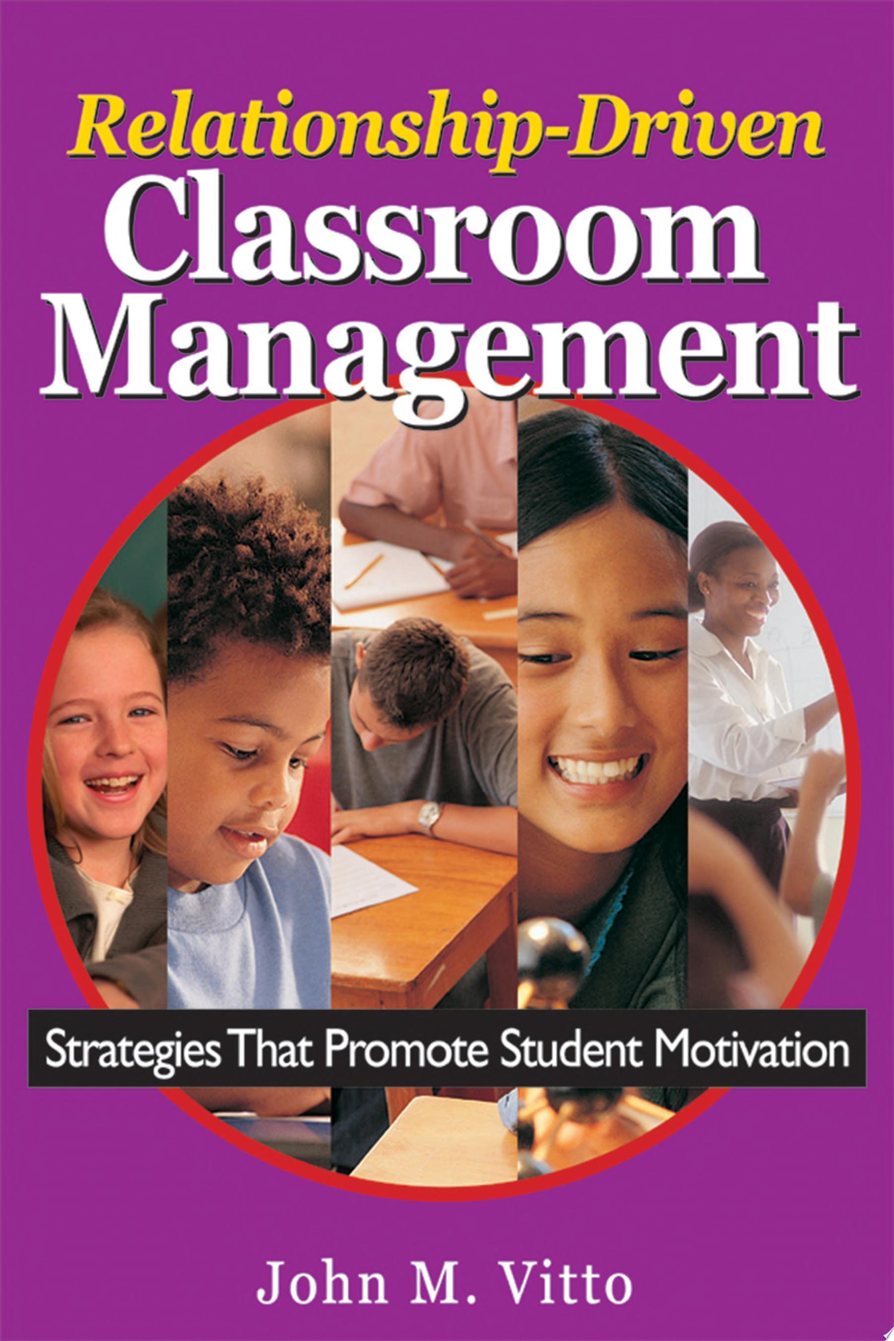 Relationship Driven Classroom Management