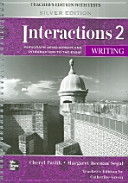 Interactions 2 Writing Teachers Edition with Tests Silver Edition