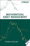 Mathematical Asset Management
