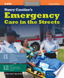 """Nancy Caroline's Emergency Care in the Streets"" by Nancy L. Caroline, Bob Elling, American Academy of Orthopaedic Surgeons, Mike Smith"