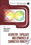 Geometry  Topology and Dynamics of Character Varieties Book