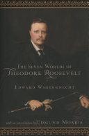 Seven Worlds of Theodore Roosevelt Pdf/ePub eBook