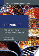 Oxford IB Course Preparation: Economics for IB Diploma Course Preparation