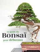 Pdf Le guide du Bonsaï pour Débutant Telecharger