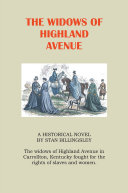 THE WIDOWS OF HIGHLAND AVENUE