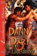 Danny In The Dark Dreamcatcher 1 Siren Publishing Everlasting Classic Manlove