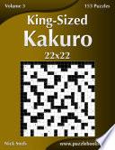 King Sized Kakuro 22x22   Volume 3   153 Puzzles