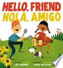 Hello, Friend / Hola, Amigo Ebook Edition Without Audio