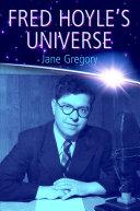 Fred Hoyle's Universe [Pdf/ePub] eBook